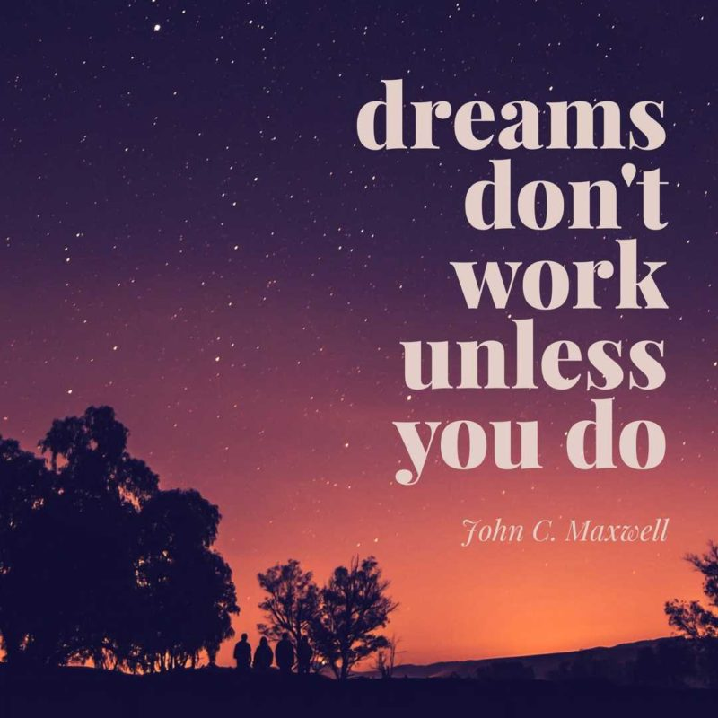 motivationsspruch-dreams-dont-work-unless-you-do